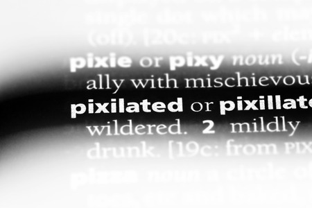 pixilated word in a dictionary. pixilated concept.
