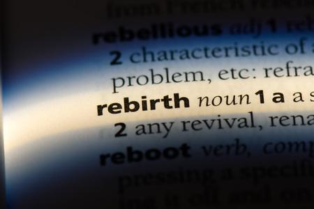 rebirth word in a dictionary. rebirth concept.