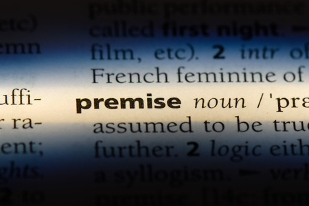 premise word in a dictionary. premise concept.