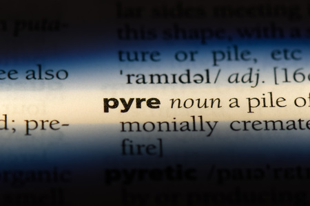 pyre word in a dictionary. pyre concept.