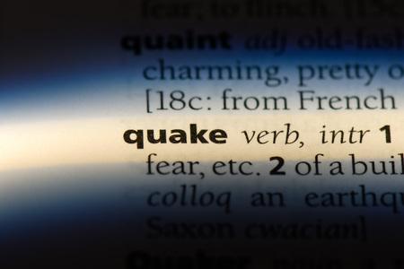 quake word in a dictionary. quake concept.