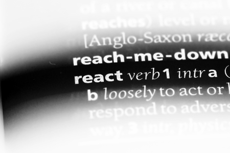 react word in a dictionary. react concept.
