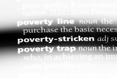 poverty stricken word in a dictionary. poverty stricken concept.