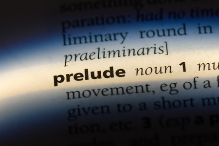 prelude word in a dictionary. prelude concept.
