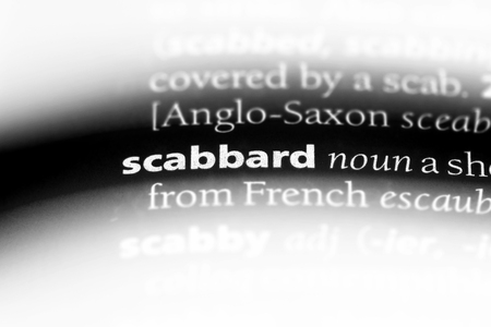 scabbard word in a dictionary. scabbard concept.