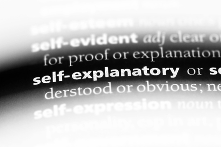 self explanatory word in a dictionary. self explanatory concept.