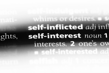 self interest word in a dictionary. self interest concept.