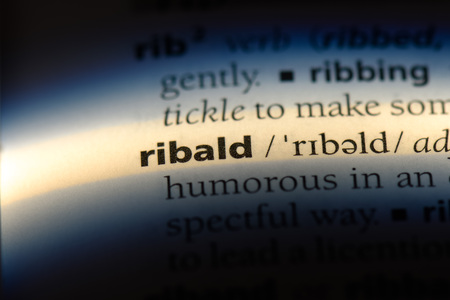 ribald word in a dictionary. ribald concept.