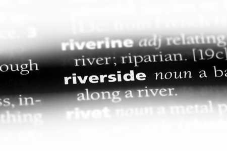 riverside word in a dictionary. riverside concept.
