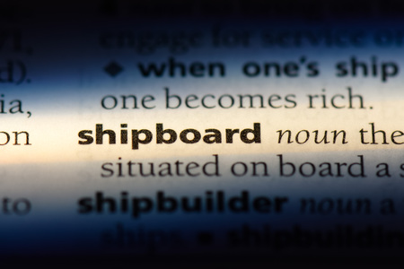 shipboard word in a dictionary. shipboard concept.