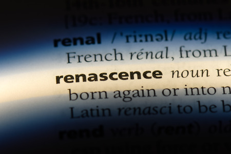 renascence word in a dictionary. renascence concept.