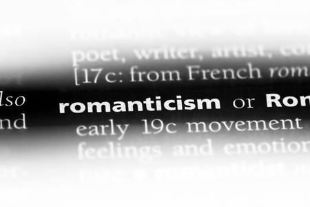 romanticism word in a dictionary. romanticism concept.