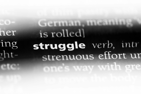 struggle word in a dictionary. struggle concept.
