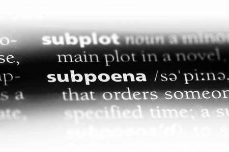 subpoena word in a dictionary. subpoena concept.