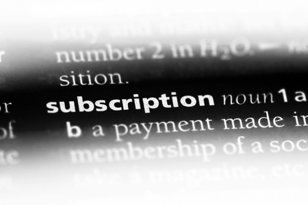 subscription word in a dictionary. subscription concept.