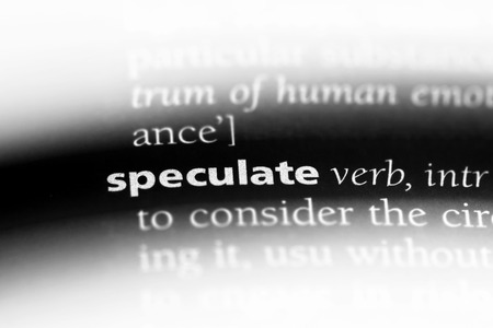 speculate word in a dictionary. speculate concept.
