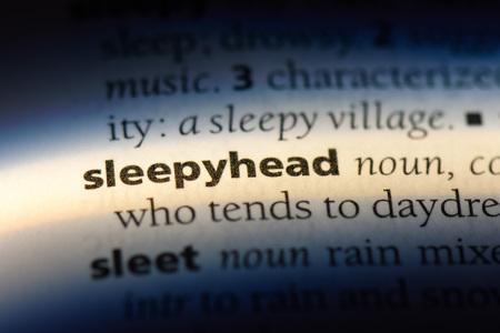 sleepyhead word in a dictionary. sleepyhead concept.