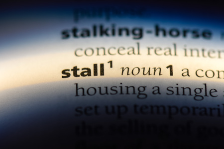 stall word in a dictionary. stall concept.