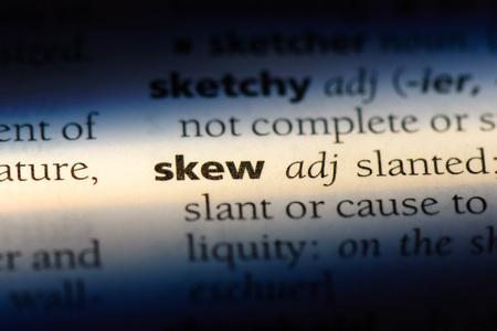 skew word in a dictionary. skew concept.