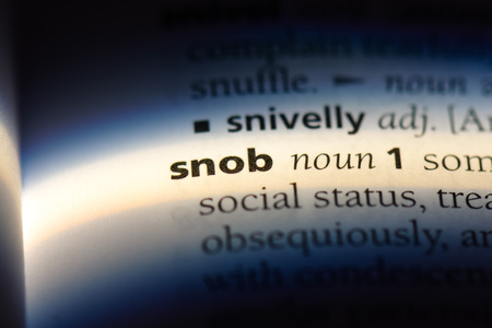 snob word in a dictionary. snob concept.