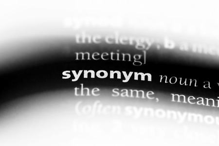 synonym word in a dictionary. synonym concept.