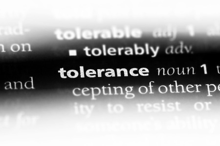 tolerance word in a dictionary. tolerance concept.