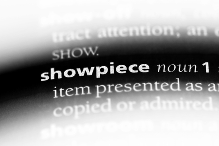 showpiece word in a dictionary. showpiece concept.
