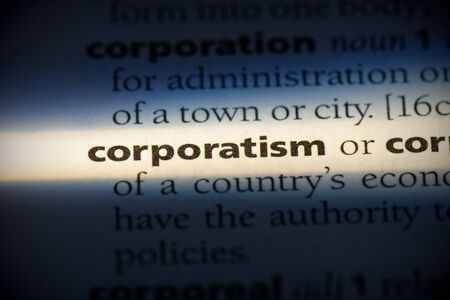 corporatism word in a dictionary. corporatism concept, definition.
