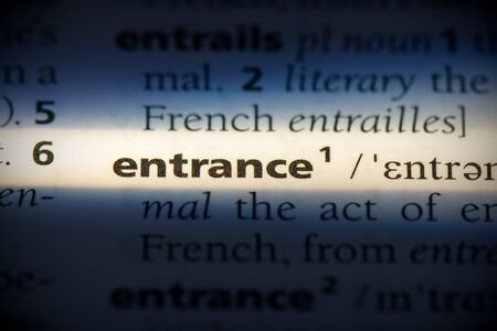entrance word in a dictionary. entrance concept, definition.