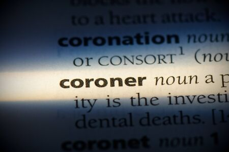 coroner word in a dictionary. coroner concept, definition.