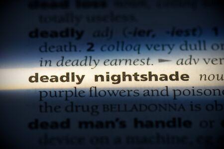 deadly nightshade word in a dictionary. deadly nightshade concept, definition.