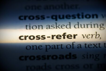 cross-refer word in a dictionary. cross-refer concept, definition.
