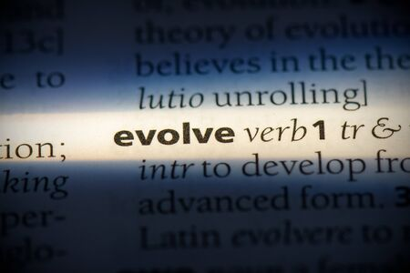 evolve word in a dictionary. evolve concept, definition.