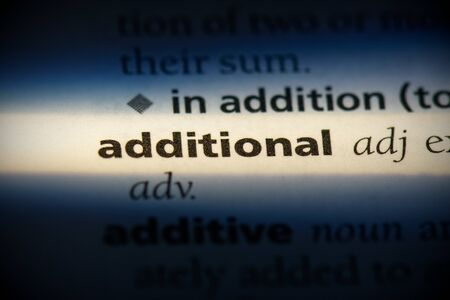 additional word in a dictionary. additional concept, definition.