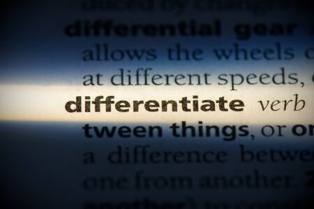 differentiate word in a dictionary. differentiate concept, definition.