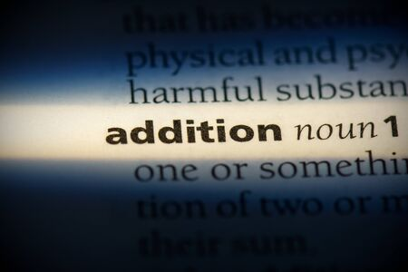 addition word in a dictionary. addition concept, definition.