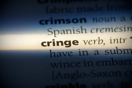 cringe word in a dictionary. cringe concept, definition.