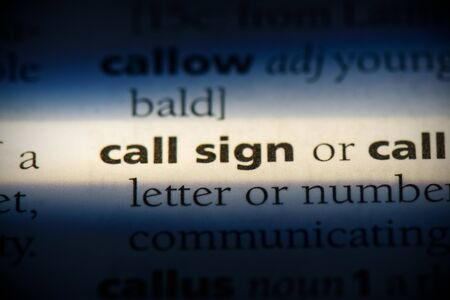 call sign word in a dictionary. call sign concept, definition. 写真素材