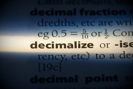 decimalize word in a dictionary. decimalize concept, definition. 写真素材