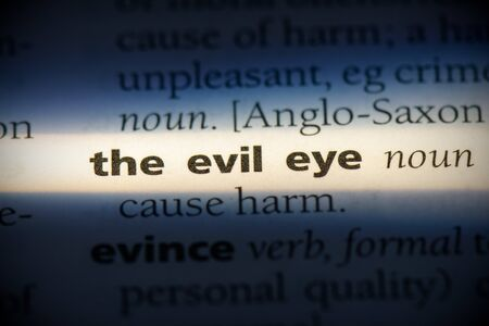 the evil eye word in a dictionary. the evil eye concept, definition. 写真素材
