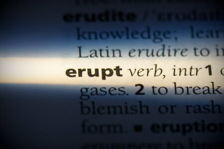 erupt word in a dictionary. erupt concept, definition. 写真素材