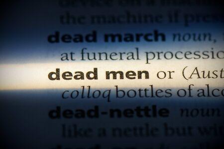 dead men word in a dictionary. dead men concept, definition. 写真素材