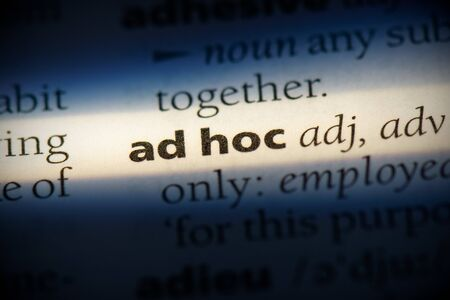ad hoc word in a dictionary. ad hoc concept, definition.
