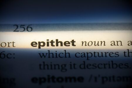 epithet word in a dictionary. epithet concept, definition. 写真素材