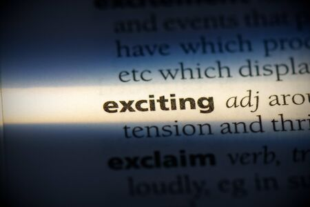 exciting word in a dictionary. exciting concept, definition. 写真素材
