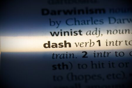 dash word in a dictionary. dash concept, definition. 写真素材