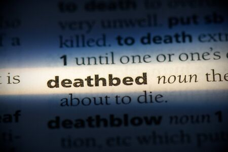 deathbed word in a dictionary. deathbed concept, definition.