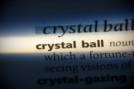 crystal ball word in a dictionary. crystal ball concept, definition. 写真素材 - 132116278
