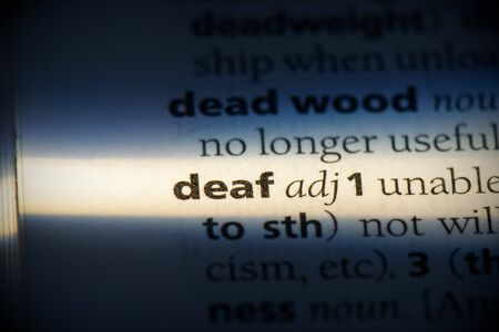 deaf word in a dictionary. deaf concept, definition.