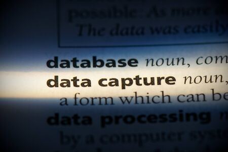 data capture word in a dictionary. data capture concept, definition.